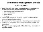 community management of hubs and services