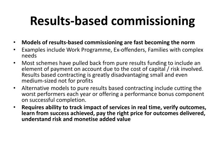 Results-based commissioning