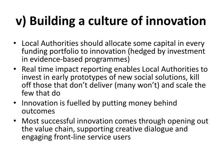 v) Building a culture of innovation