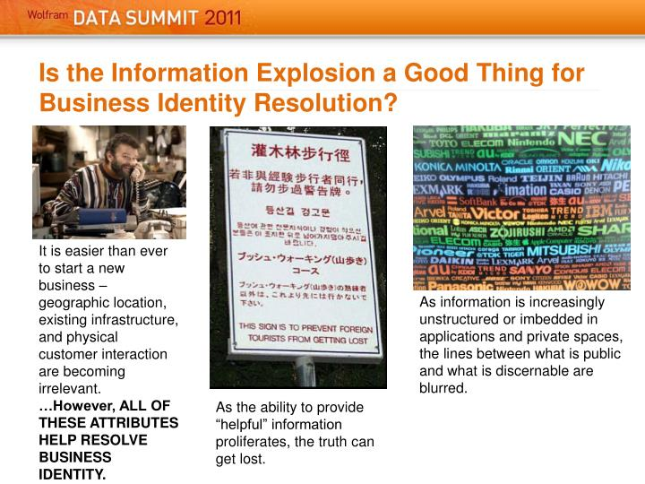 Is the information explosion a good thing for business identity resolution