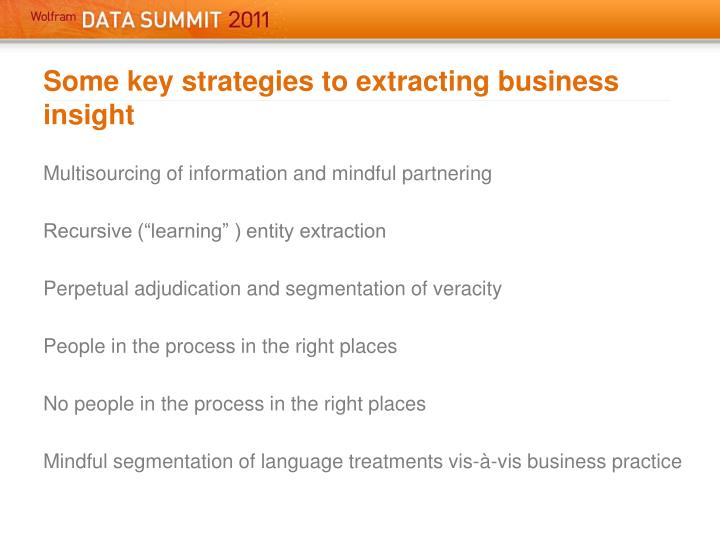 Some key strategies to extracting business insight