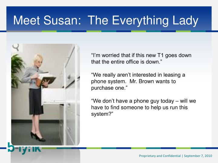 Meet Susan:  The Everything Lady