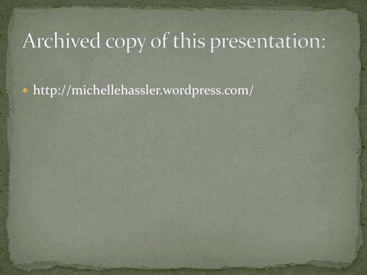 Archived copy of this presentation