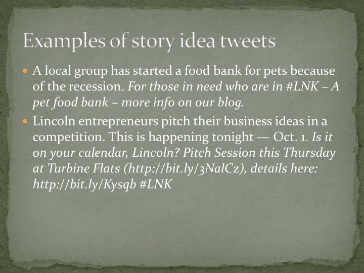 Examples of story idea tweets