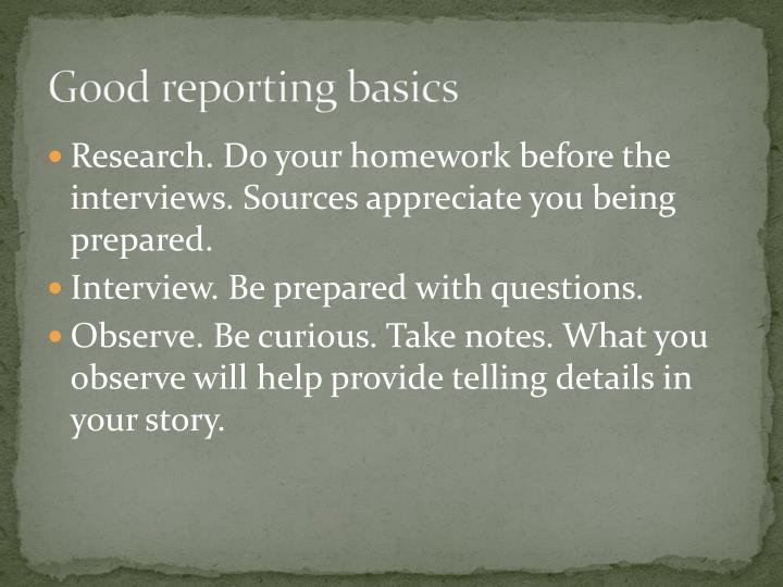 Good reporting basics