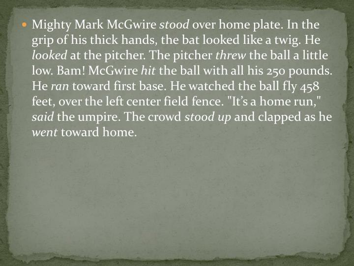Mighty Mark McGwire