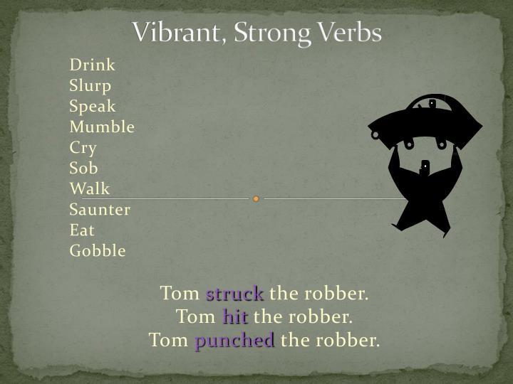 Vibrant, Strong Verbs
