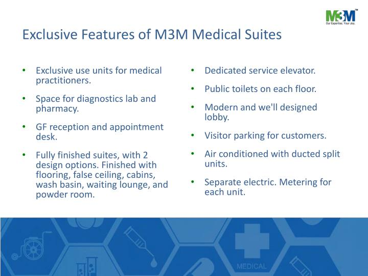 Exclusive Features of M3M Medical Suites