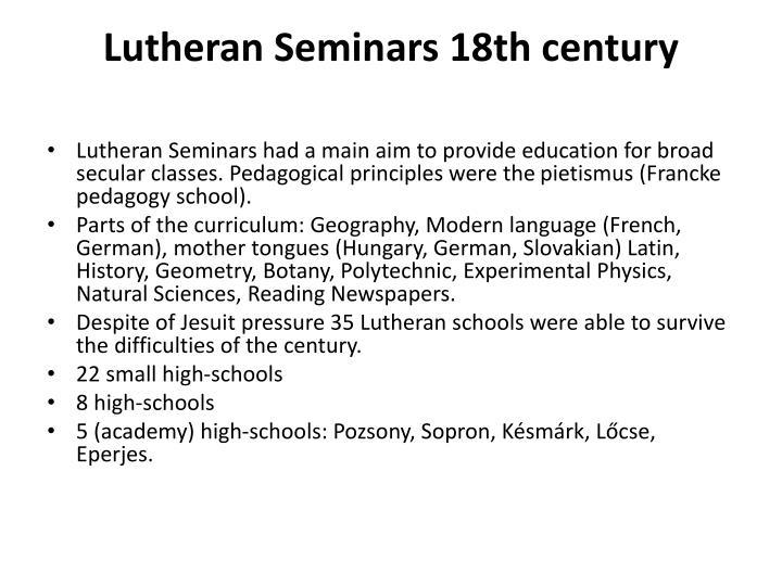 Lutheran Seminars 18th century