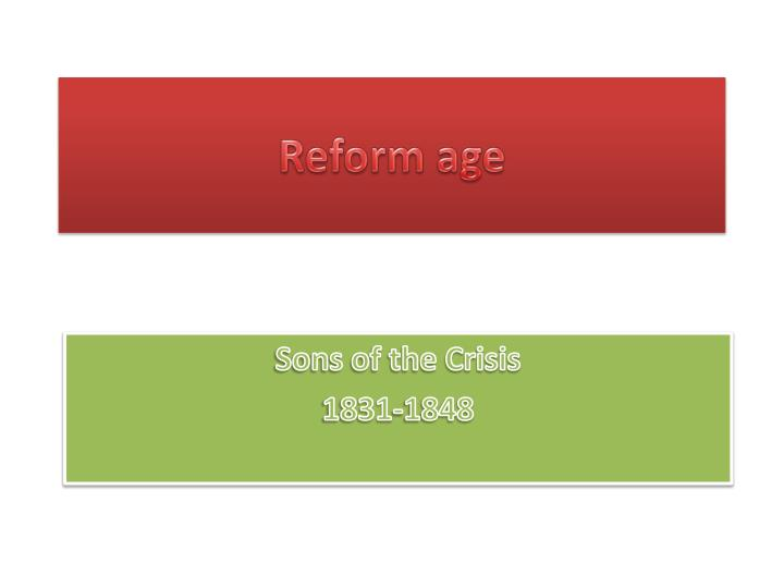 Reform age