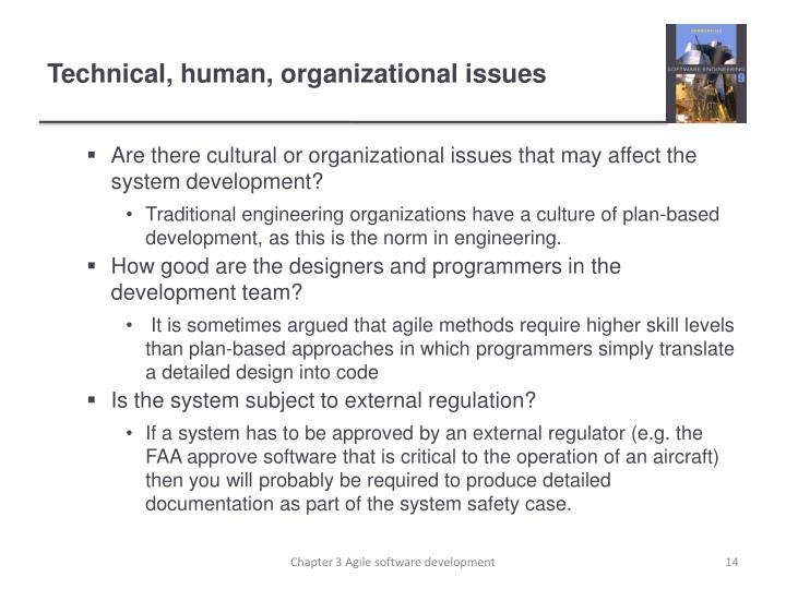 Technical, human, organizational issues
