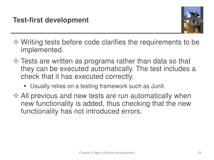 Writing tests before code clarifies the requirements to be implemented.