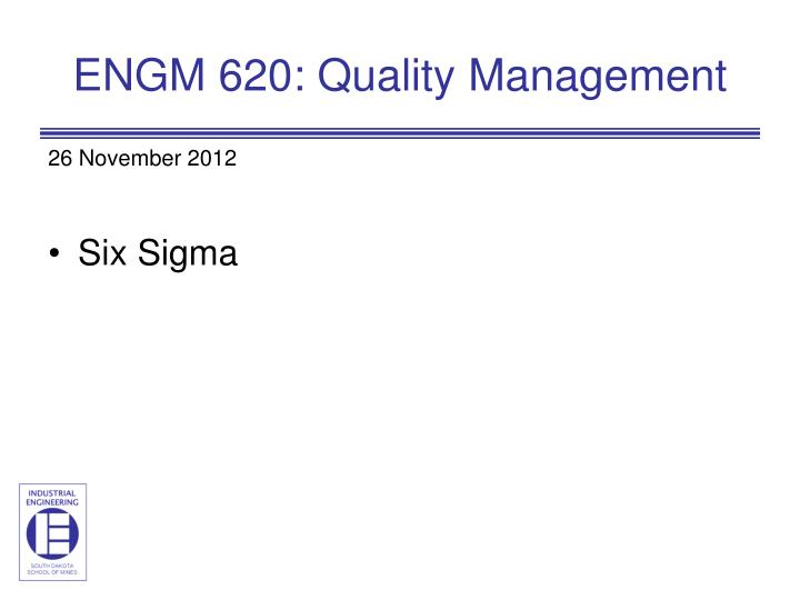 Engm 620 quality management