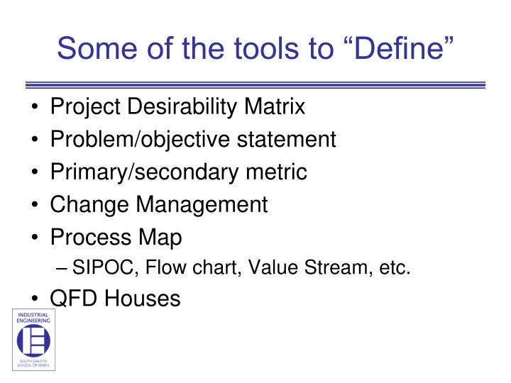 "Some of the tools to ""Define"""