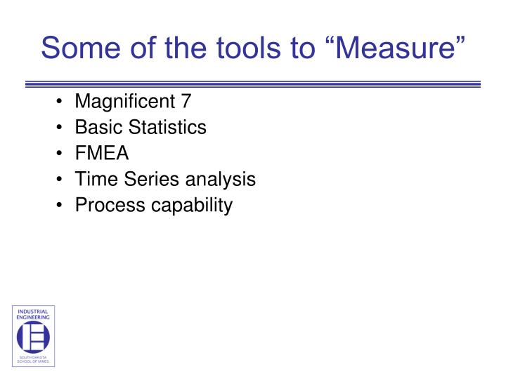 "Some of the tools to ""Measure"""
