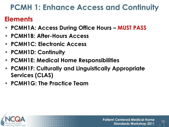PCMH 1: Enhance Access and Continuity