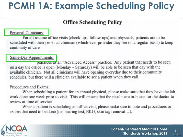 PCMH 1A: Example Scheduling Policy
