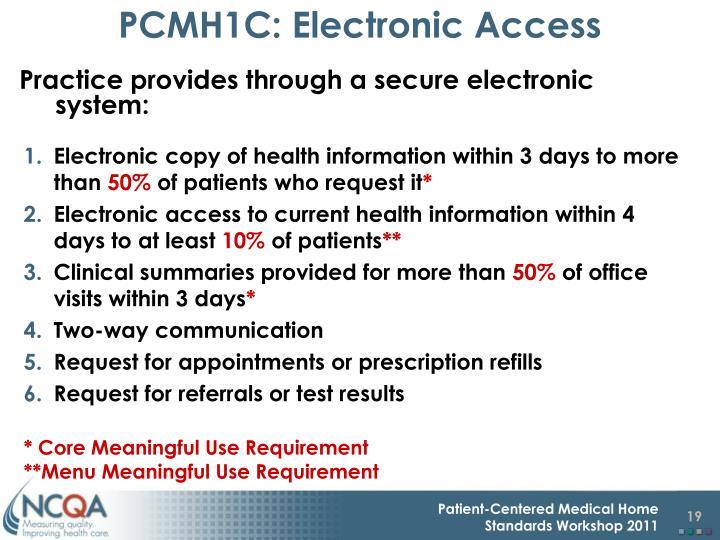 PCMH1C: Electronic Access