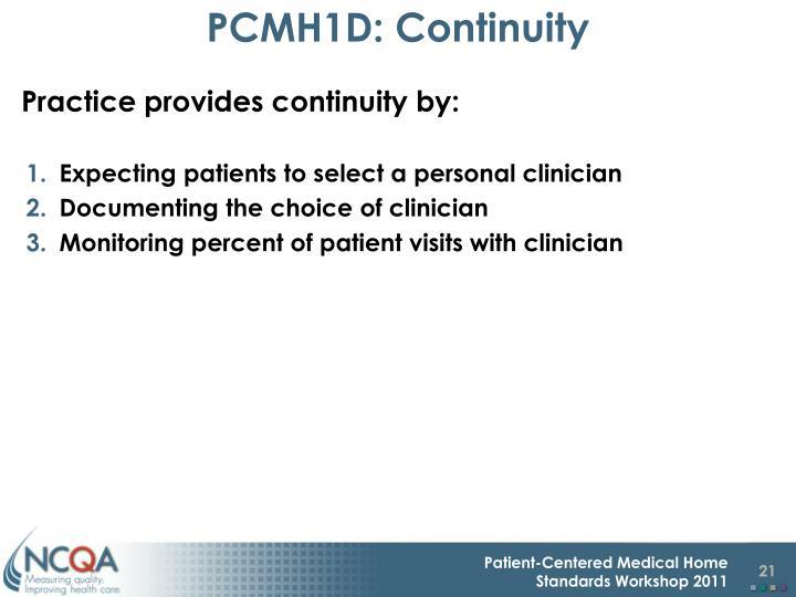 PCMH1D: Continuity