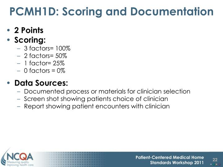 PCMH1D: Scoring and Documentation