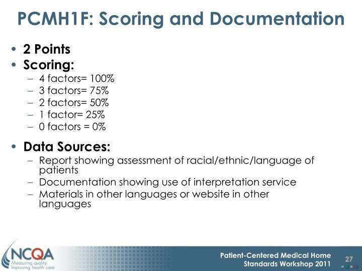 PCMH1F: Scoring and Documentation