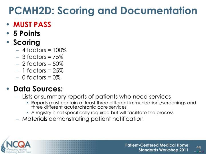 PCMH2D: Scoring and Documentation