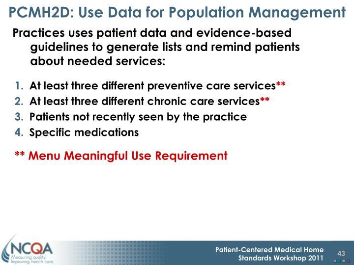 PCMH2D: Use Data for Population Management