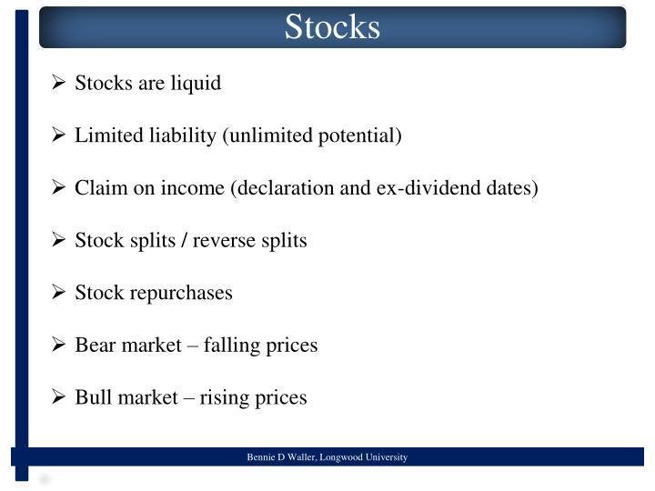 Stocks are liquid