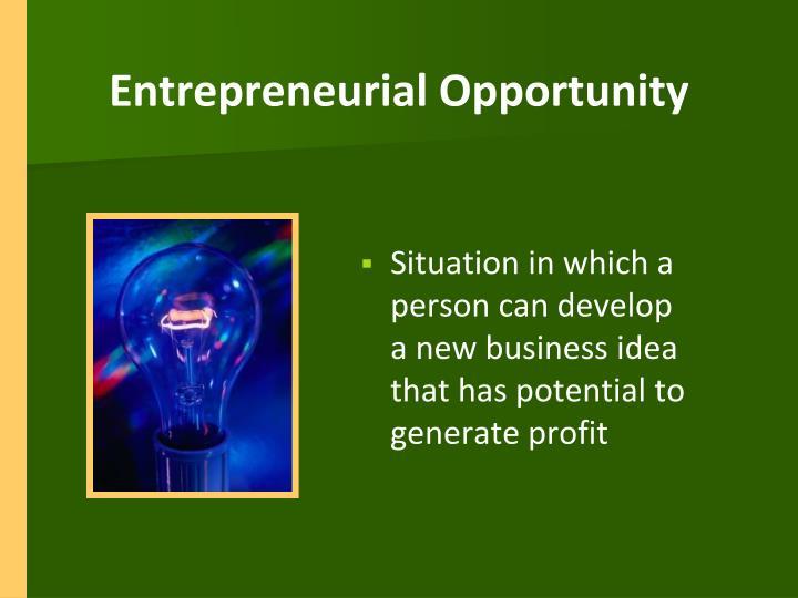 Entrepreneurial Opportunity