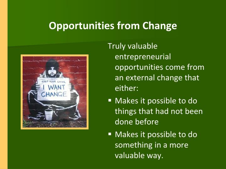 Opportunities from Change
