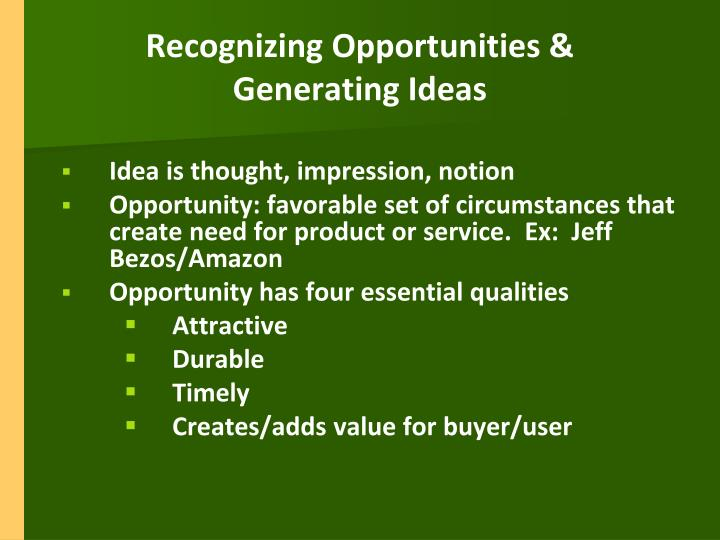 Recognizing Opportunities &           Generating Ideas