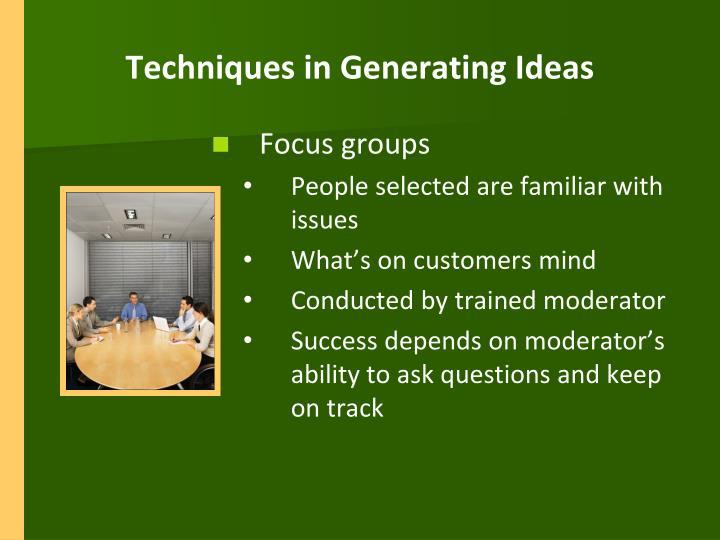 Techniques in Generating Ideas