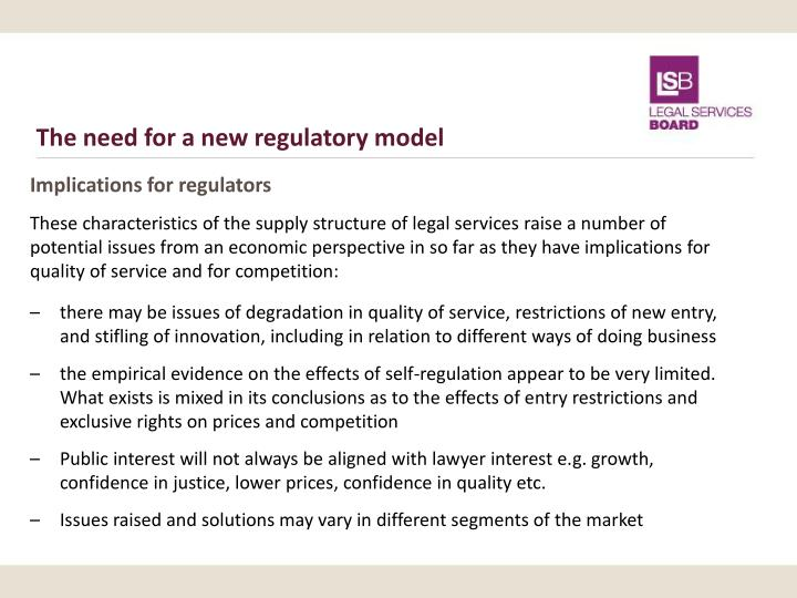 The need for a new regulatory model
