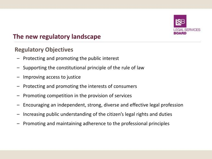 The new regulatory landscape