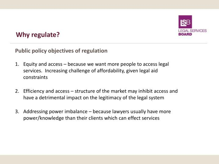 Why regulate?