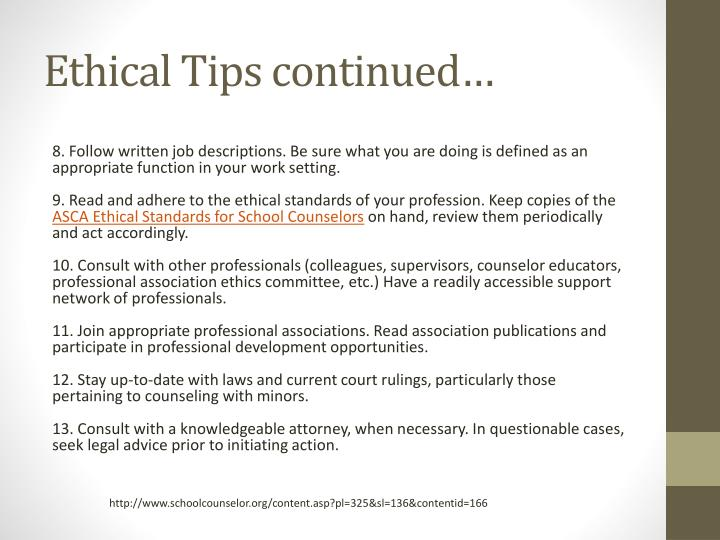 Ethical Tips continued…