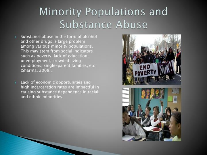 Minority Populations and Substance Abuse