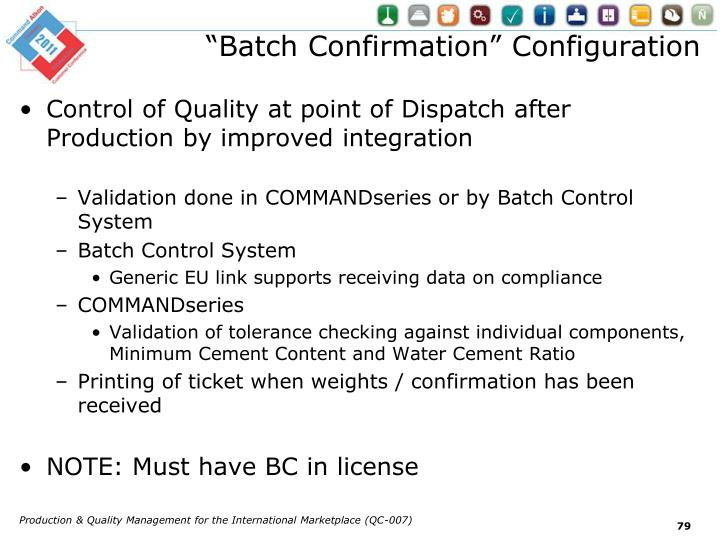 """Batch Confirmation"" Configuration"