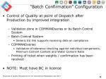 batch confirmation configuration