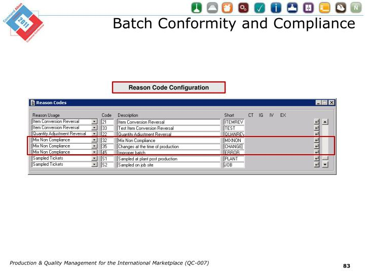 Batch Conformity and Compliance