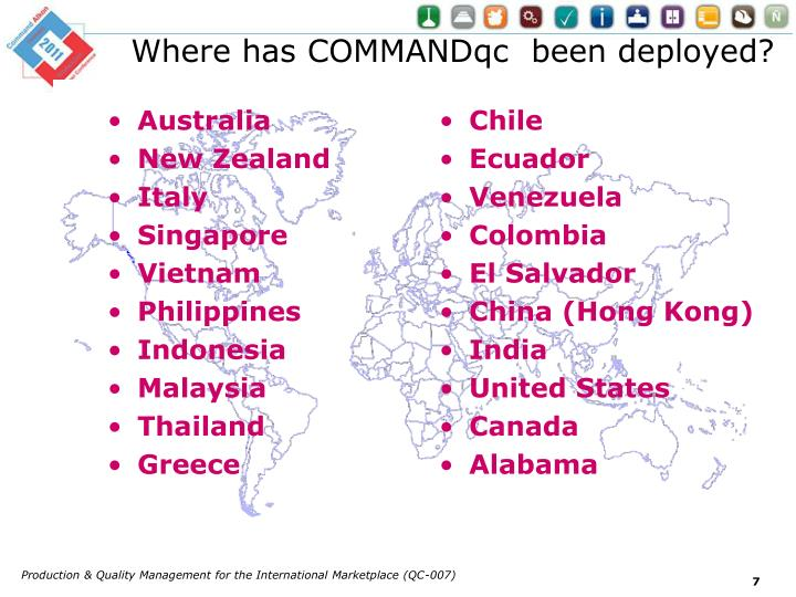 Where has COMMANDqc  been deployed?