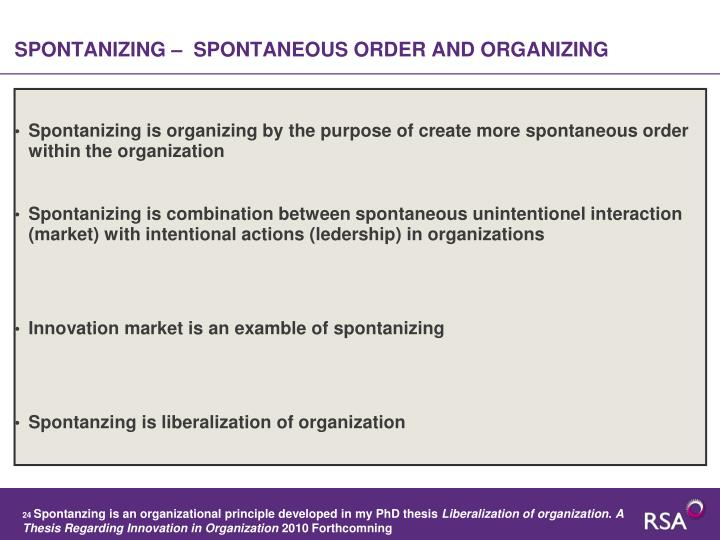 SPONTANIZING –  SPONTANEOUS ORDER AND ORGANIZING