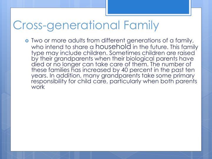 Cross-generational Family