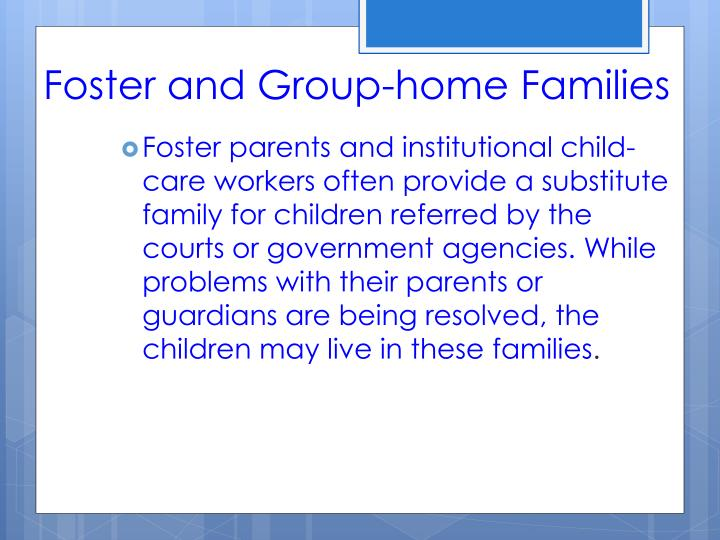 Foster and Group-home Families