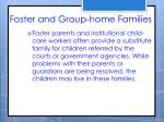 foster and group home families