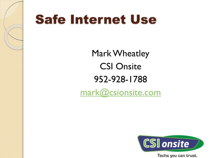 Safe internet use