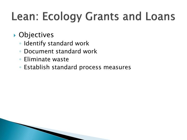 Lean: Ecology Grants and Loans