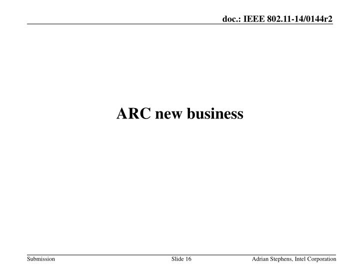 ARC new business