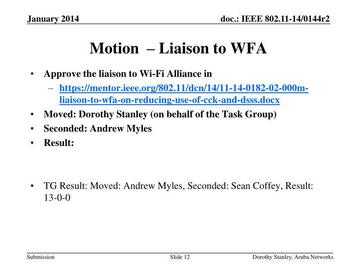 Motion  – Liaison to WFA