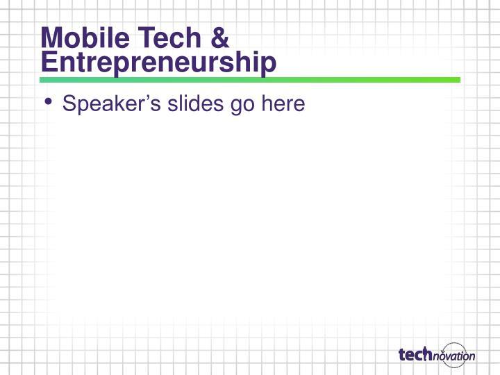 Mobile Tech & Entrepreneurship
